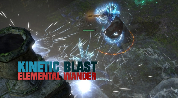2 6 low life kinetic blast ele wander raider path of exile gems