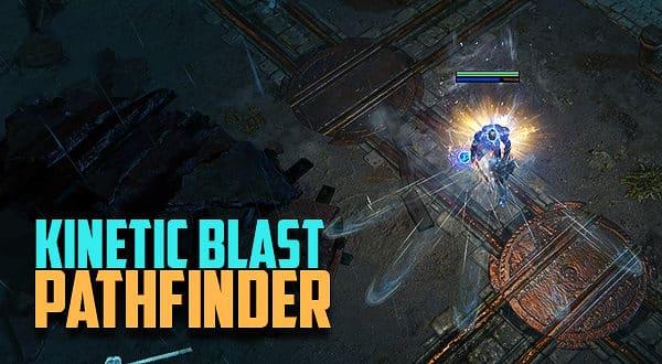 3 2] Kinetic Blast / Barrage Pathfinder (Ranger) | Path of