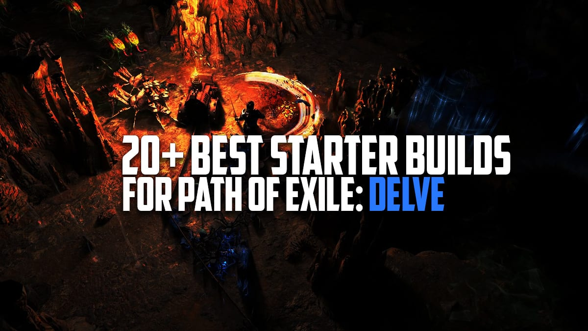 3 4] 20+ Best Starter Builds For Path of Exile: Delve | Path of