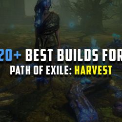 [PoE 3.11 Harvest] 20+ Best League Starter Builds (Guides)
