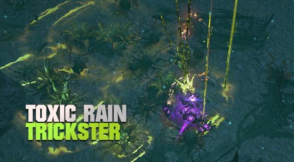 Toxic Rain Trickster Build 3.13