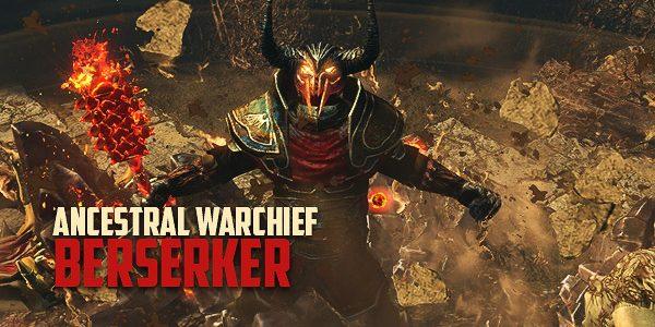 3-14-ancestral-warchief-berserker