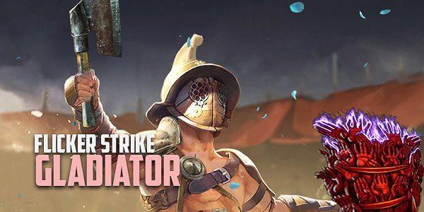 3-14-flicker-strike-gladiator