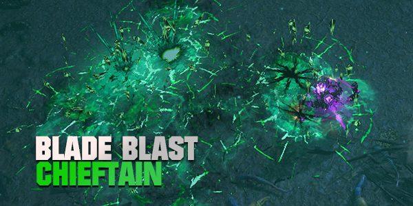 Blade Blast Chieftain build 3.13